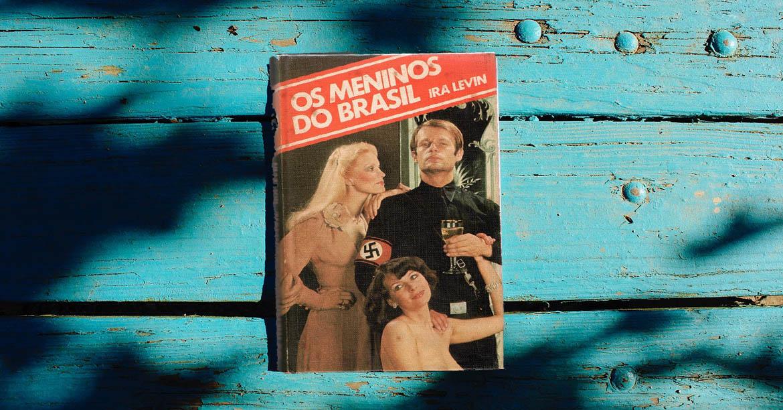 Livro Os Meninos do Brasil - Ira Levin