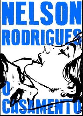 Nelson Rodrigues - O casamento