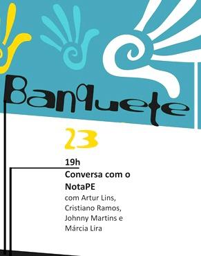"""Cartaz do evento """"Conversa com o NotaPE"""" no Espaço Cultural Banquete"""