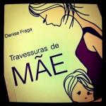 """Capa de """"Travessuras de mãe"""", de Denise Fraga"""