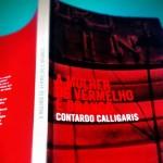 """Capa de """"A mulher de vermelho e branco"""", de Contardo Calligaris"""