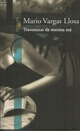 """Capa do livro """"Travessuras da menina má"""", de Mario Vargas Llosa"""