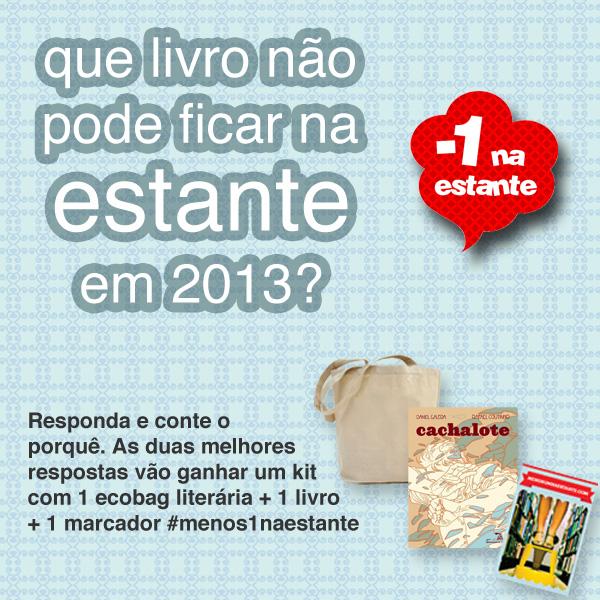 Promoção Menos um na estante em 2013