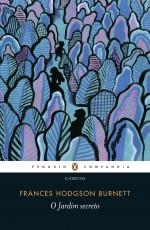 O Jardim Secreto, Frances Hodgson Burnett