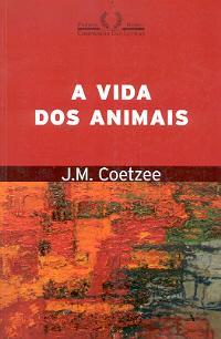 A vida dos animais, J.M. Coetzee